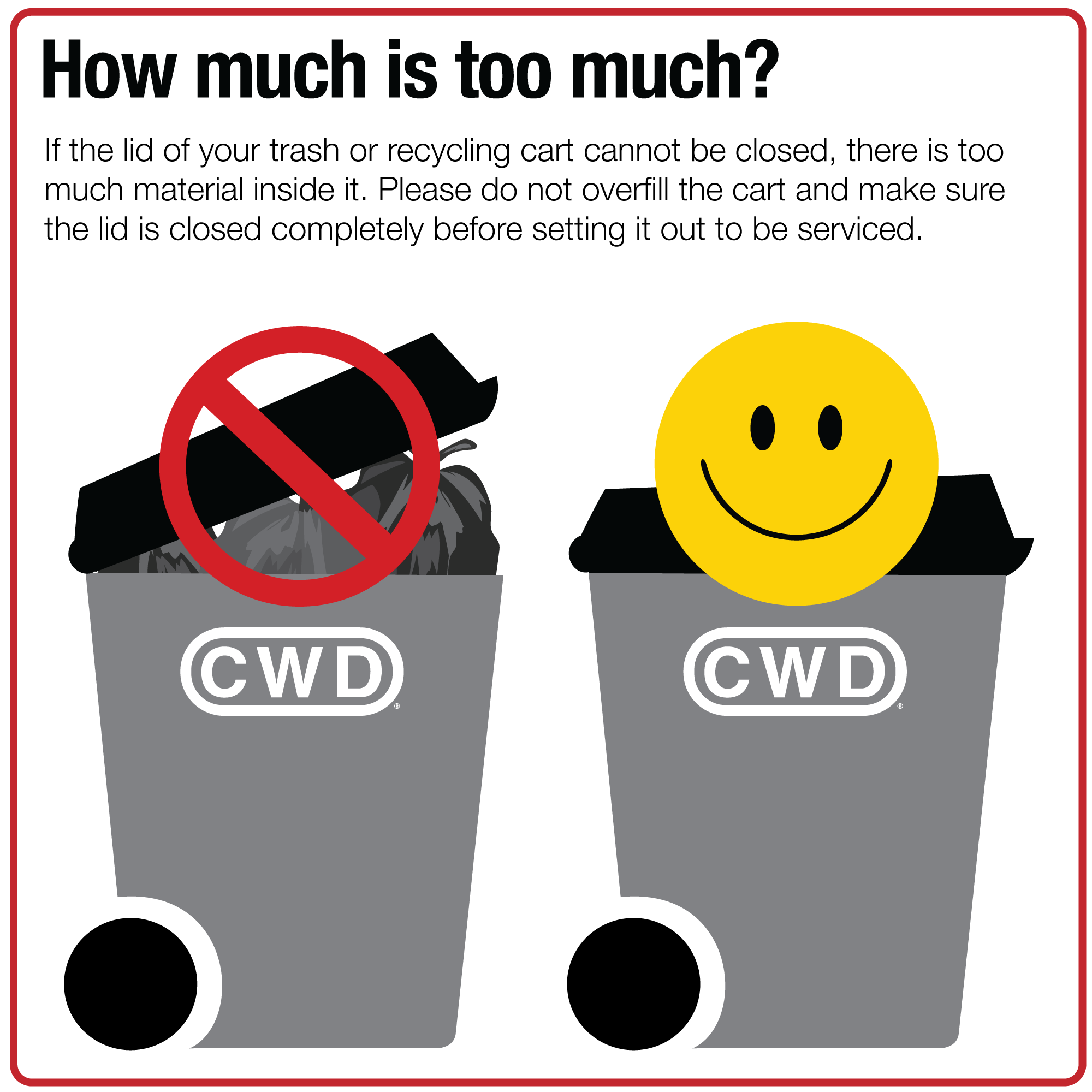 CWD-TOO MUCH TRASH