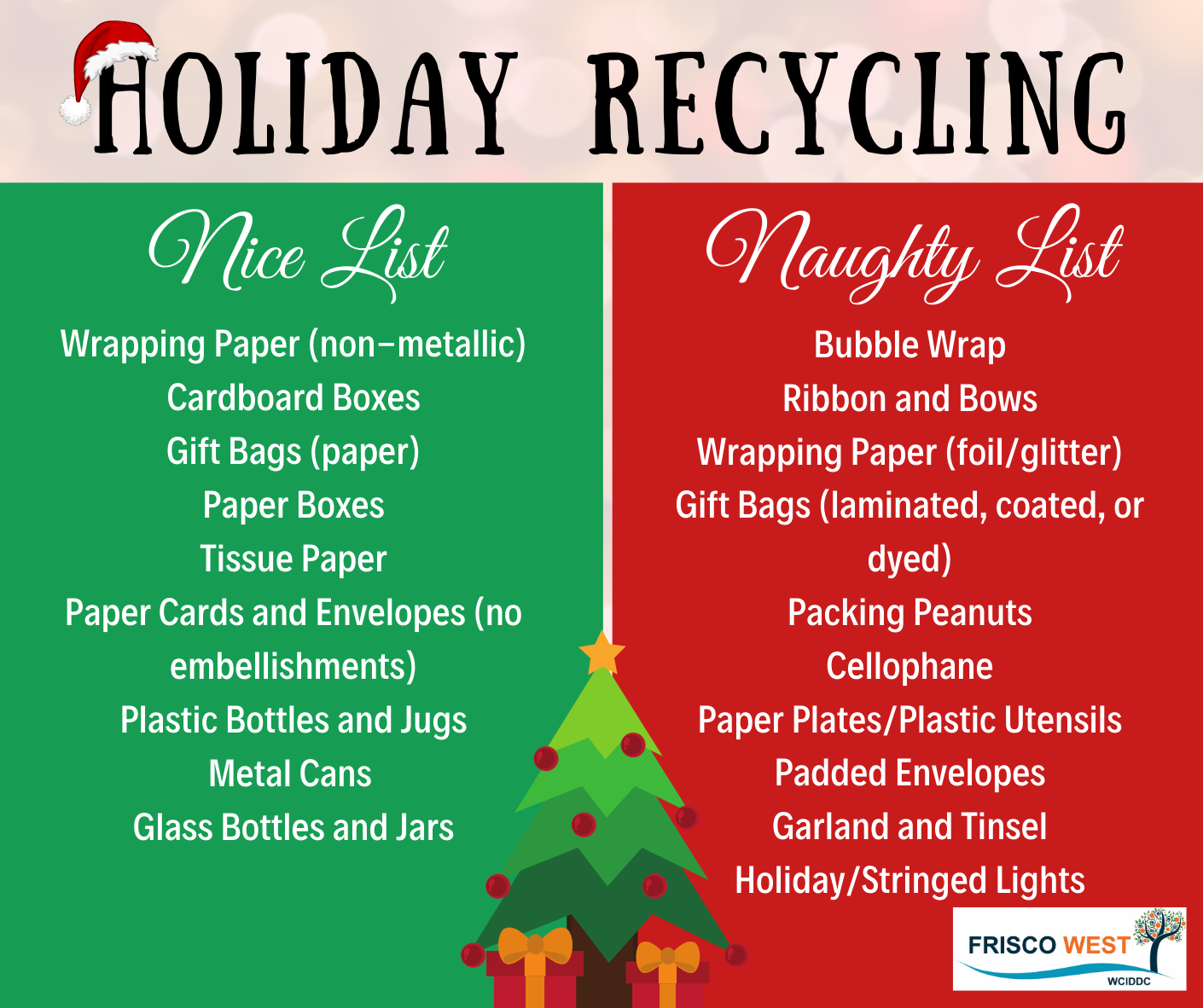 CWD HOLIDAY RECYCLING